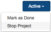 A_screenshot_of_the_Project_Status_Active_button_with_the_dropdown_exposed_and_the_Stop_option_highlighted.png