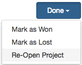 A_screenshot_of_the_Project_Status_Done_button_with_the_dropdown_exposed_and_the_Re-Open_Project_option_highlighted.png