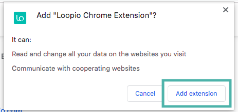 A screenshot of the Loopio Chrome Extesion install modal instructing the user to select Add extension